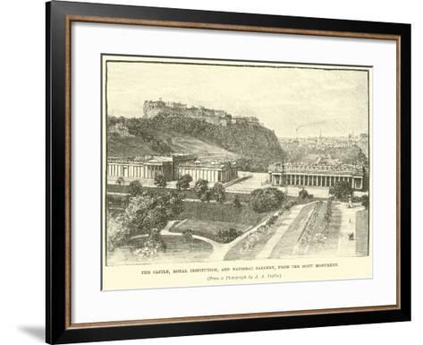 The Castle, Royal Institution, and National Gallery, from the Scott Monument--Framed Art Print