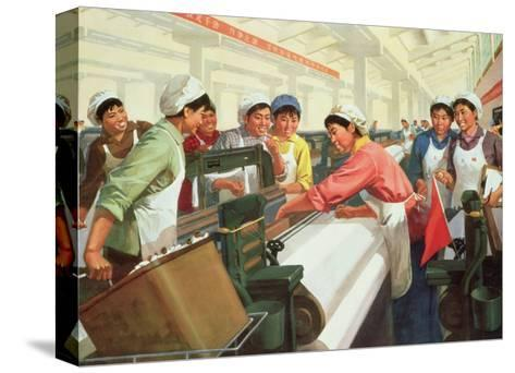 Weaving Cloth for the People, Propaganda Poster from the Chinese Cultural Revolution, 1970--Stretched Canvas Print