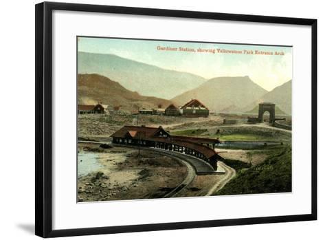 Gardiner Station, Showing Yellowstone Park Entrance Arch, Yellowstone, Montana, C.1900-30--Framed Art Print