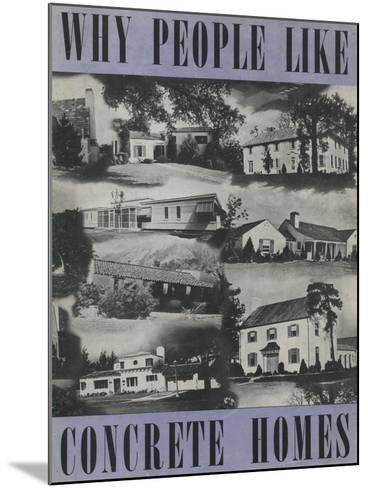 Why People Like Concrete Homes', Advertisement for the Portland Cement Association, C.1939--Mounted Giclee Print