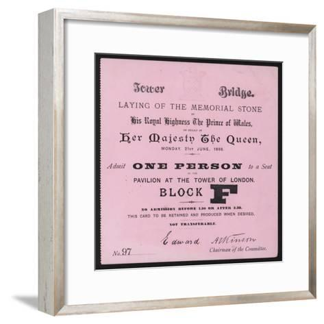 Ticket for the Laying of the Memorial Stone at Tower Bridge, London, 21 June 1886--Framed Art Print