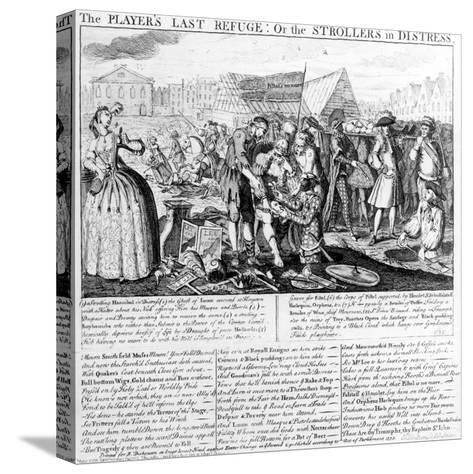 The Player's Last Refuge, or the Strollers in Distress, Published by Bispham Dickinson, 1735--Stretched Canvas Print