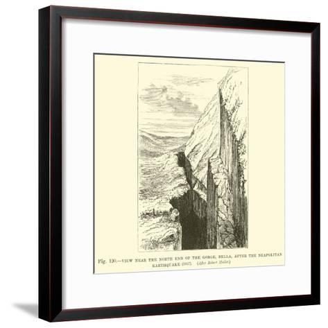View Near the North End of the Gorge, Bella, after the Neapolitan Earthquake, 1857--Framed Art Print