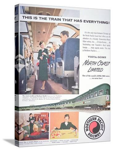 Advertisement for the 'Vista-Dome North Coast Limited' Train of the Northern Pacific Railway, 1956--Stretched Canvas Print