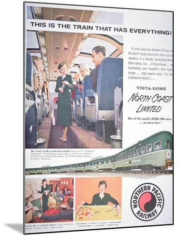Advertisement for the 'Vista-Dome North Coast Limited' Train of the Northern Pacific Railway, 1956--Mounted Giclee Print