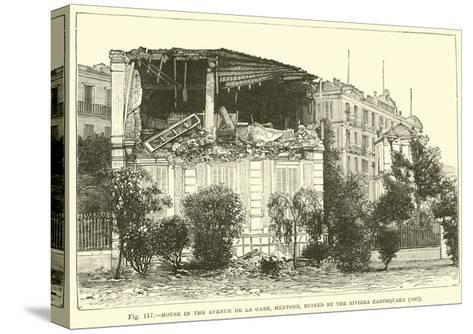 House in the Avenue De La Gare, Mentone, Ruined by the Riviera Earthquake, 1887--Stretched Canvas Print