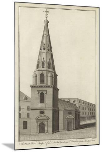 The North West Prospect of the Parish Church of St Anthony in Budge Row, London--Mounted Giclee Print