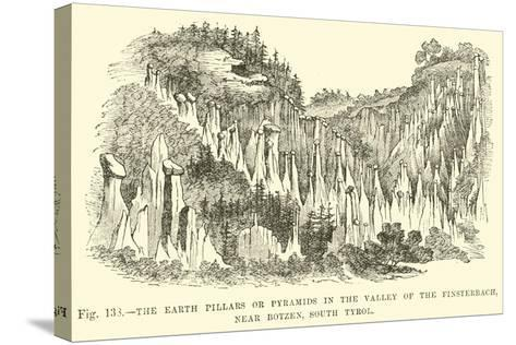 The Earth Pillars or Pyramids in the Valley of the Finsterbach, Near Botzen, South Tyrol--Stretched Canvas Print