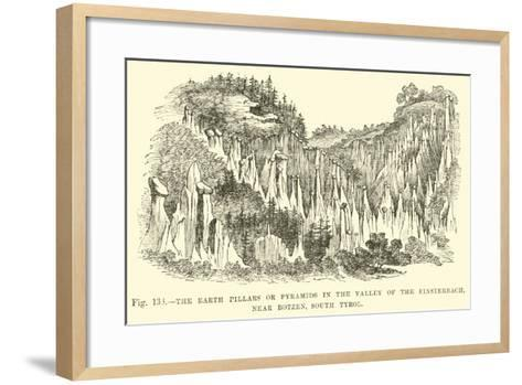 The Earth Pillars or Pyramids in the Valley of the Finsterbach, Near Botzen, South Tyrol--Framed Art Print