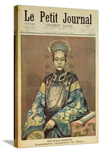 Sy-Tay-Heou, Empress of China, Title Page from 'Le Petit Journal', 8 July 1900--Stretched Canvas Print