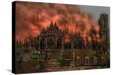 The Cathedral of Rheims During the Bombardment by German Artillery, 19th September, 1914--Stretched Canvas Print