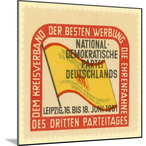 Third Party Conference of the National Democratic Party of Germany, Leipzig, East Germany, 1951--Mounted Giclee Print