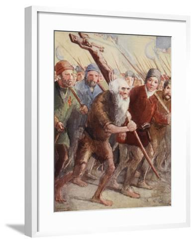 Peter the Hermit Setting Out before the Army Was Ready with His Followers and Walter the Penniless--Framed Art Print