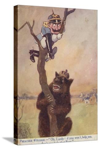 Ww1 Cartoon Propaganda Postcard of Kaiser Wilhelm II Chased Up a Tree by a Bear Symbolising Russia--Stretched Canvas Print