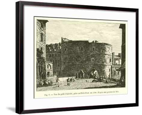 Vue Du Petit Chatelet, Prise Au Petit-Pont, En 1780; D'Apres Une Gravure De Nee--Framed Art Print