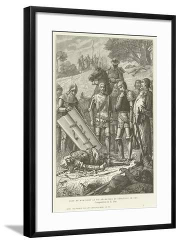 Jean De Montfort Discovering the Body of Charles of Blois after the Battle of Auray, 1364--Framed Art Print
