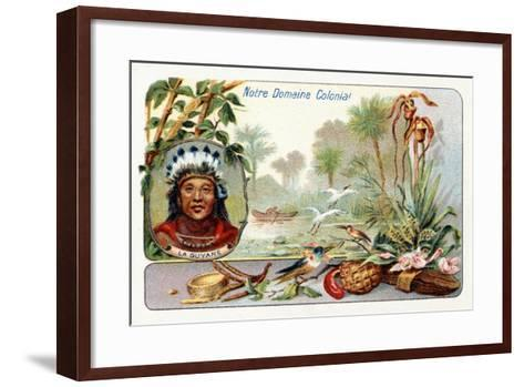 French Guiana, from a Series of Collecting Cards Depicting the Colonial Domain of France, C. 1910--Framed Art Print