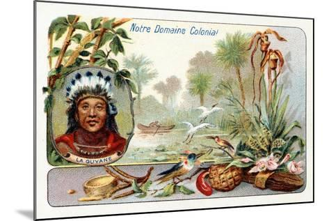 French Guiana, from a Series of Collecting Cards Depicting the Colonial Domain of France, C. 1910--Mounted Giclee Print
