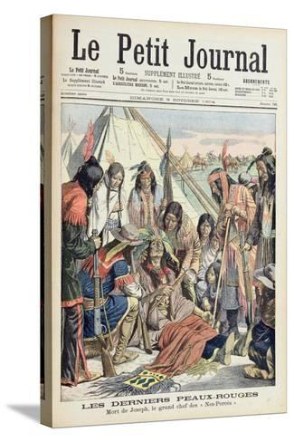 Death of Chief Joseph of the Lower Nez Perces, Front Cover of 'Le Petit Journal', 9th October 1904--Stretched Canvas Print
