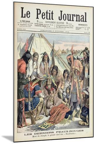 Death of Chief Joseph of the Lower Nez Perces, Front Cover of 'Le Petit Journal', 9th October 1904--Mounted Giclee Print