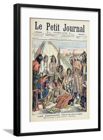 Death of Chief Joseph of the Lower Nez Perces, Front Cover of 'Le Petit Journal', 9th October 1904--Framed Art Print