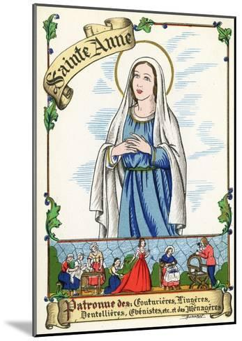 Saint Anne, Patron of Couturiers, Dressmakers, Lace Makers, Cabinet Makers and Home Makers, C.1910--Mounted Giclee Print