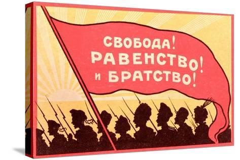 Long Live Equality and Brotherhood!', Postcard from the Russian Revolution, C.1917-20--Stretched Canvas Print