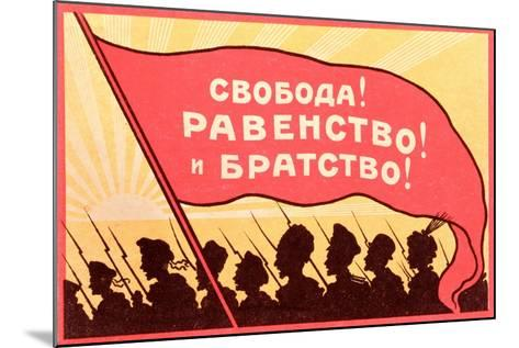 Long Live Equality and Brotherhood!', Postcard from the Russian Revolution, C.1917-20--Mounted Giclee Print