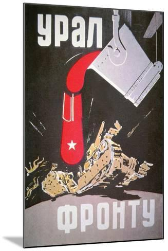 Soviet Poster Demonstrating How Increased War Production Will Crush the Germans, 1940S--Mounted Giclee Print