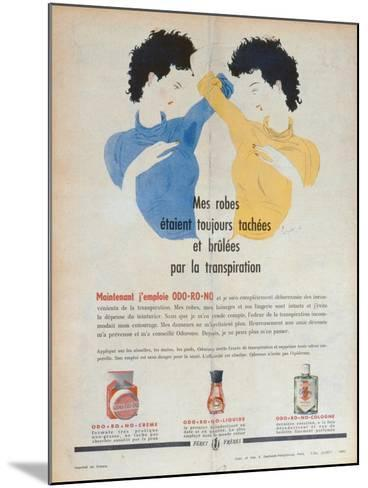 Advertisement for the Deodorants Odo-Ro-No, Illustration from 'Marie-France' Magazine, 1949--Mounted Giclee Print