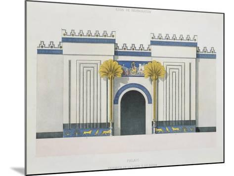 Reconstruction of Entrance Door to Harem at Palace of Sargon II-Victor Place and Felix Thomas-Mounted Giclee Print