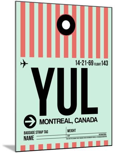 YUL Montreal Luggage Tag 2-NaxArt-Mounted Art Print