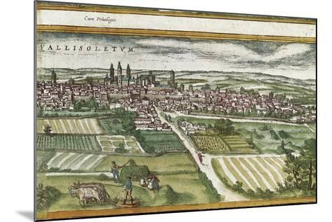 View of Valladolid-Abraham Ortelius-Mounted Art Print