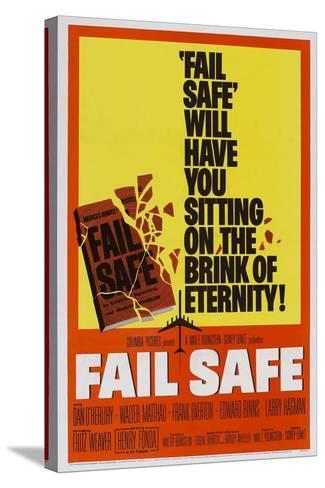 Fail-Safe--Stretched Canvas Print