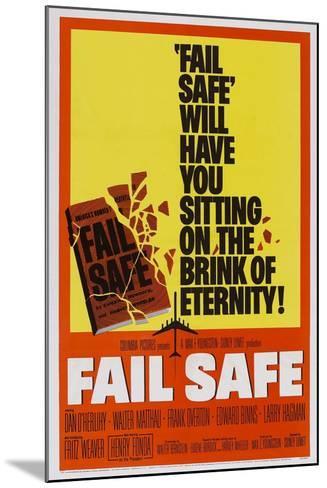 Fail-Safe--Mounted Art Print