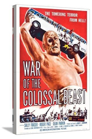War of the Colossal Beast--Stretched Canvas Print