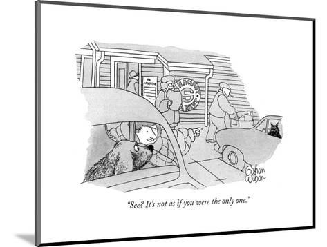 """""""See? It's not as if you were the only one."""" - New Yorker Cartoon-Rowland Wilson-Mounted Premium Giclee Print"""