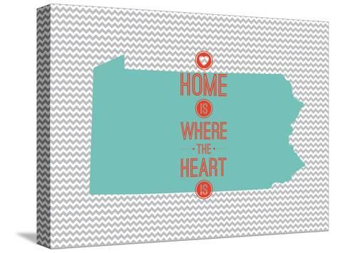 Home Is Where The Heart Is - Pennsylvania--Stretched Canvas Print