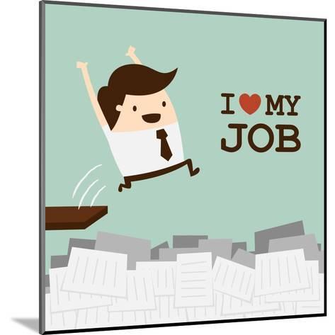 I Love My Job-Dooder-Mounted Art Print