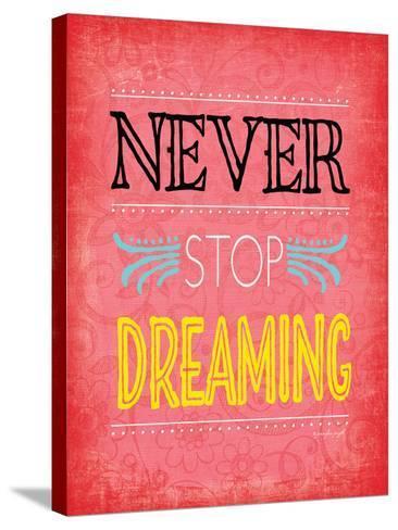 Never Stop Dreaming-Jennifer Pugh-Stretched Canvas Print