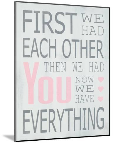 Then We Had You - Girl-Holly Stadler-Mounted Art Print