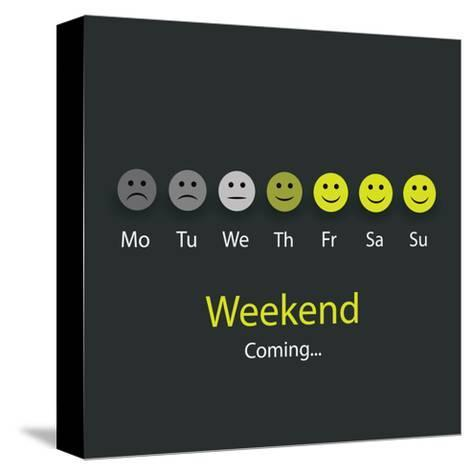 Weekend Coming - Design Concept with Smile Faces-bagotaj-Stretched Canvas Print