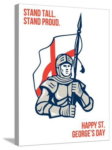 Stand Tall Proud English Happy St George Greeting Card-patrimonio-Stretched Canvas Print