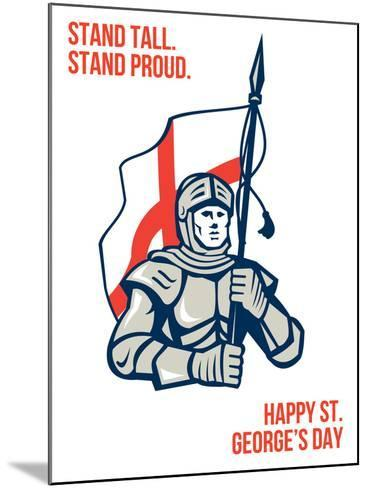 Stand Tall Proud English Happy St George Greeting Card-patrimonio-Mounted Art Print