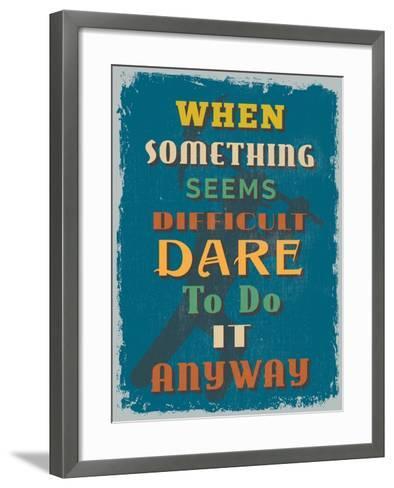 Retro Vintage Motivational Quote Poster. Vector Illustration-sibgat-Framed Art Print