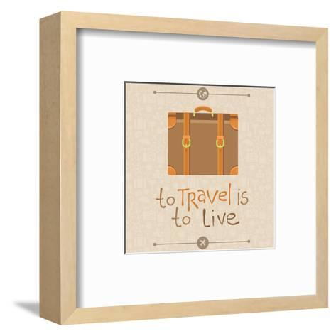 To Travel is to Live-venimo-Framed Art Print