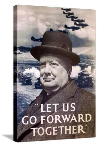 Let Us Go Forward Together', World War Two Propaganda Poster, 1940--Stretched Canvas Print