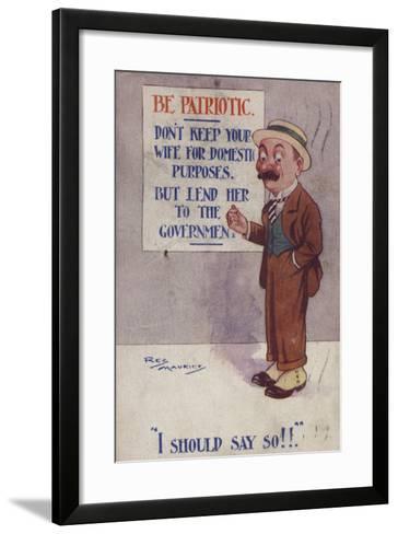 """""""I Should Say So!""""--Framed Art Print"""