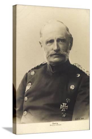 König Friedrich August Georg Von Sachsen--Stretched Canvas Print