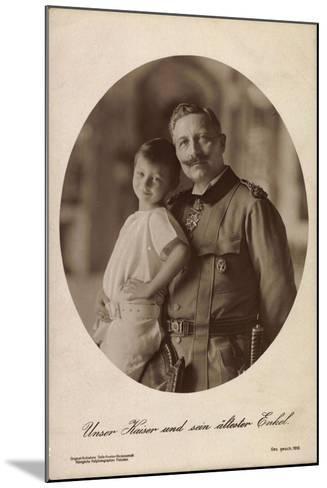 Kaiser Wilhelm II Mit Seinem Ältesten Enkel,Portrait--Mounted Giclee Print